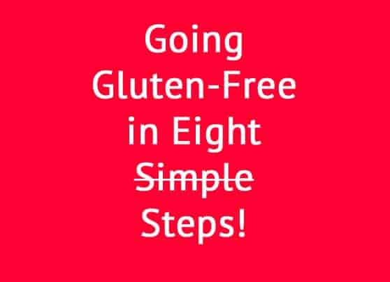 Going Gluten-Free in 8 Steps